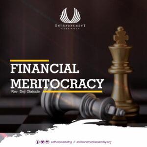 Financial Meritocracy
