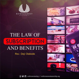 The Law of Subscriptions and Benefits