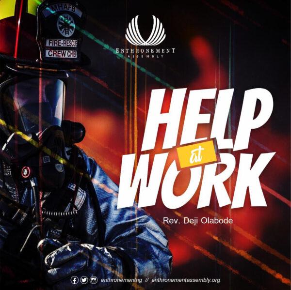 HELP AT WORK