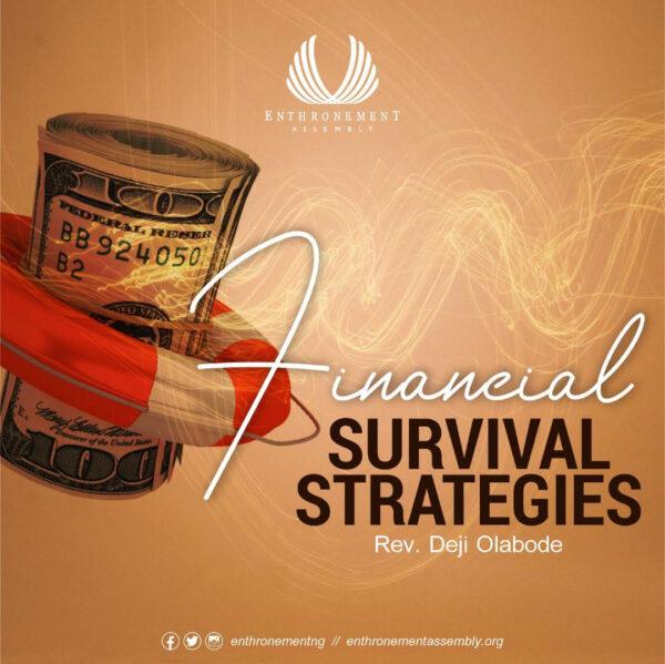Financial Survival Strategies