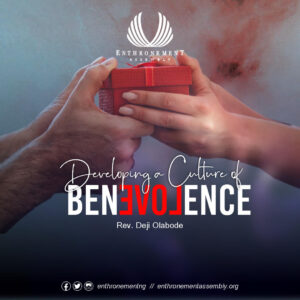 Developing Culture of Benevolence