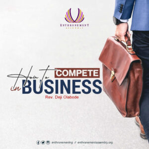 How to Compete In Business