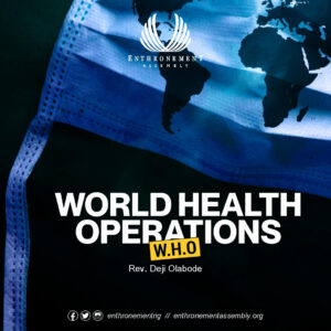 Word Health Operation -W.H.O
