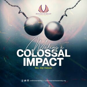 Making A Colossal Impact