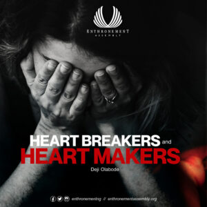 Heart Breakers and Heart Makers 2.0