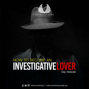 How To Become Investigative Lover